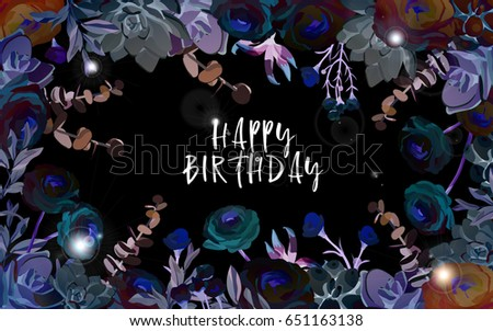 Happy Birthday Futuristic Conceptual Background With Flowers Ranunculus Succulent Eucalyptus EPS10