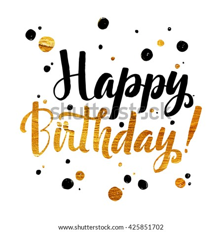 happy birthday gold foil calligraphic message stock vector royalty