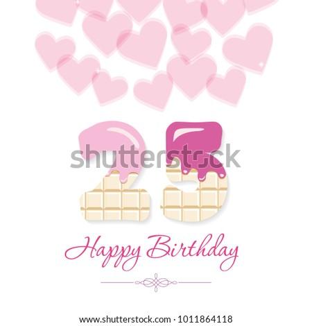 Happy birthday greeting card template girls stock vector 1011864118 happy birthday greeting card template for girls sweet chocolate numbers 25 m4hsunfo