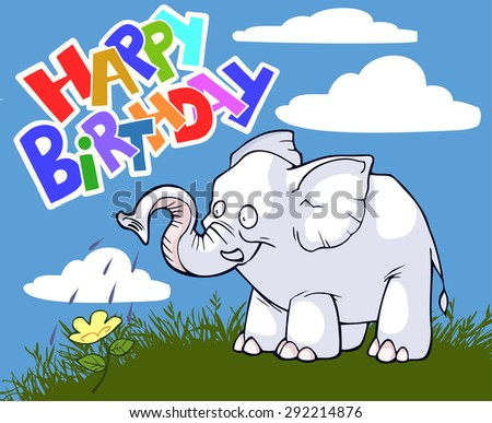 Happy birthday greeting card with a kind elephant - stock vector