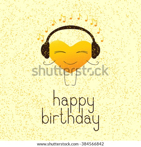 Happy birthday greeting card with golden colored cartoon heart character in headphones and lettering Happy birthday in English on yellow background and golden dotes - stock vector
