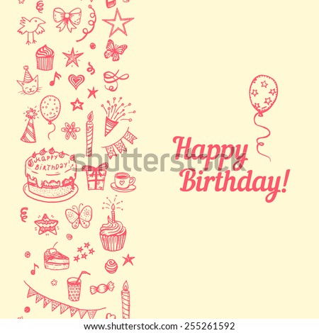 Happy Birthday greeting card with hand drawn vertical seamless border.