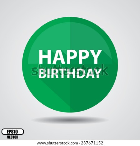 Happy Birthday Greeting on green circle shiny, Happy birthday celebrations on white background - Vector illustration. - stock vector