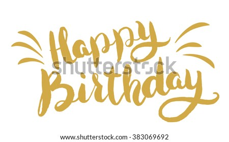 Happy Birthday. Hand drawn lettering. Greeting card template. - stock vector