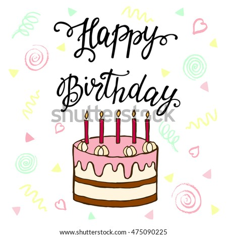 Happy Birthday Hand Lettering Sweet Cake Stock Vector Royalty Free