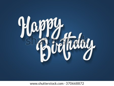 Happy Birthday hand lettering text - stock vector