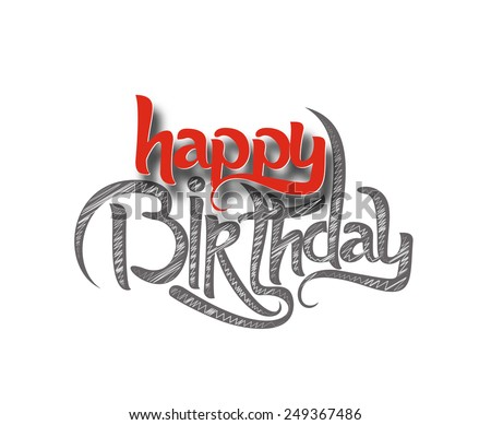 Happy Birthday Hand lettering typographical vector design. - stock vector