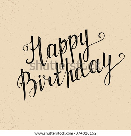 Happy Birthday handwritten lettering in vintage style - stock vector