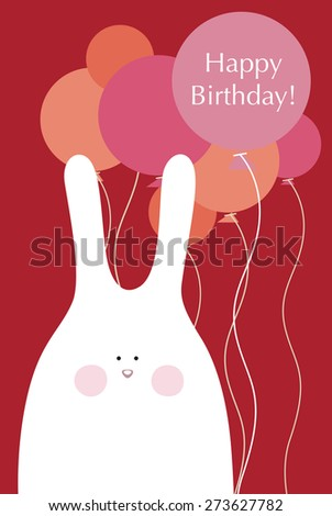 Happy birthday! Illustration of a birthday greetings from bunny - stock vector