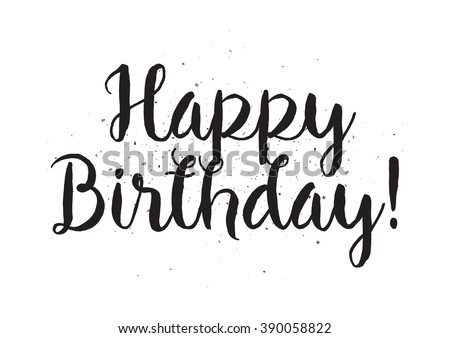 Happy birthday inscription greeting card calligraphy stock vector