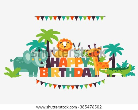 Happy birthday - lovely vector card with funny cute animals and garlands. Modern vector style. Perfect for cards, invitations, party, banners, kindergarten, preschool and children room decoration