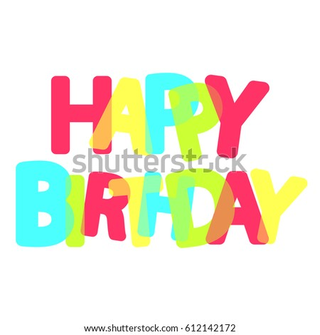 Happy Birthday Poster Colorful Text Word Vector 612142172 – Word Template Poster