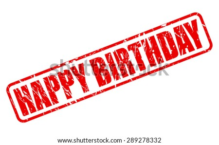 Happy Birthday red stamp text on white - stock vector