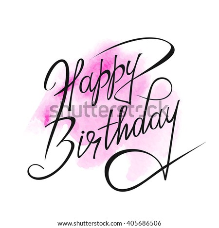 Happy Birthday text over original art brush paint texture background design watercolor spot poster over square frame vector illustration. - stock vector