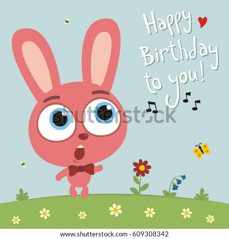 Happy Birthday You Funny Rabbit Sings Vector 448088779 – Birthday Song Card