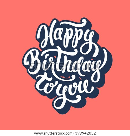 Happy Birthday to You lettering text