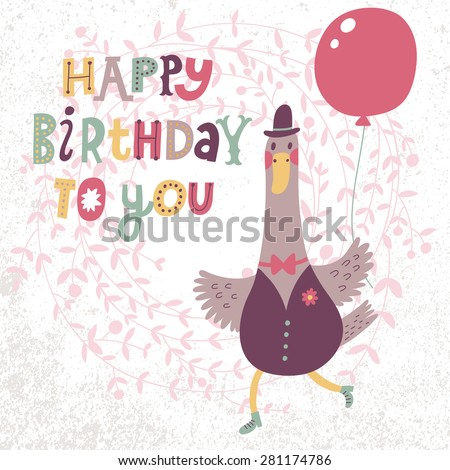 Happy birthday to you - lovely card with cute cartoon goose. Sweet goose in suit with air balloon in childish style. Funny bird of floral wreath in vector - stock vector