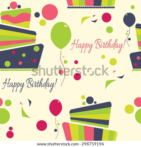 Happy Birthday vector seamless pattern , birthday cake with decorations - stock vector