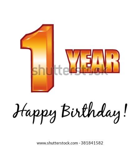 Happy birthday. 1 year old vector greeting card. - stock vector