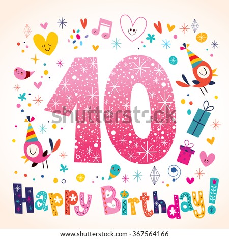 Happy Birthday 10 years kids greeting card - stock vector