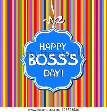 Happy Boss's day. Vector Illustration - stock vector