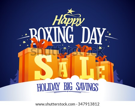 Happy Boxing day sale design with gift boxes on a snow, holiday big savings. - stock vector