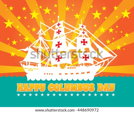 Happy Columbus Day design holiday celebration vector illustration.