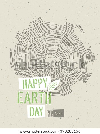 Happy Earth Day Poster. Tree rings symbolic illustration on the recycled paper texture. 22 April - stock vector