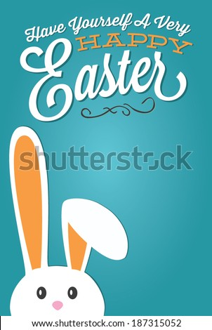 Happy Easter Bunny | Have Yourself A Very Happy Easter - stock vector
