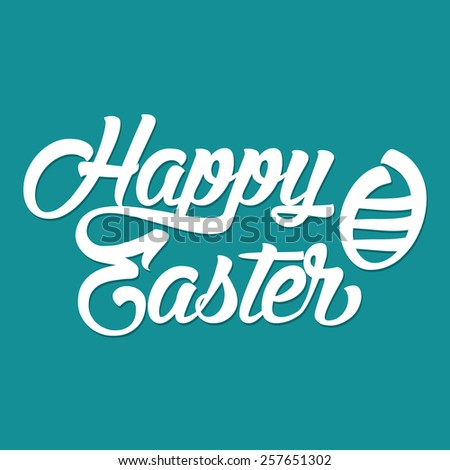 Happy Easter calligraphy. Holiday celebration concept. - stock vector