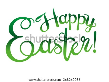 Happy easter, easter sunday, text, design template, graphic design, easter holiday, easter ideas, easter message, easter day, easter decorations, easter card, vector - stock vector