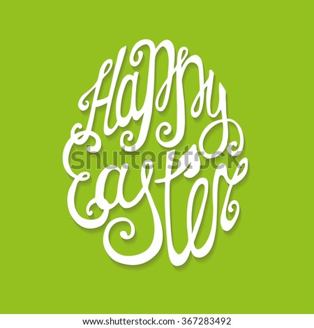 Happy Easter egg.Greeting Card, vector background.Easter egg shape with Hand lettering font,title with long shadow,green backdrop.Vector  Easter calligraphy decoration - stock vector