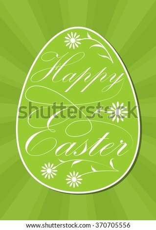 Happy easter egg with calligraphic inscription, white letters and flowers on vivid spring green, green rays on background. Modern flat design vector template for greeting card - stock vector