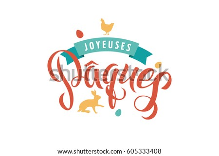 Happy easter french calligraphy greeting card stock vector 605333408 happy easter french calligraphy greeting card modern brush lettering joyful wishes holiday greetings m4hsunfo