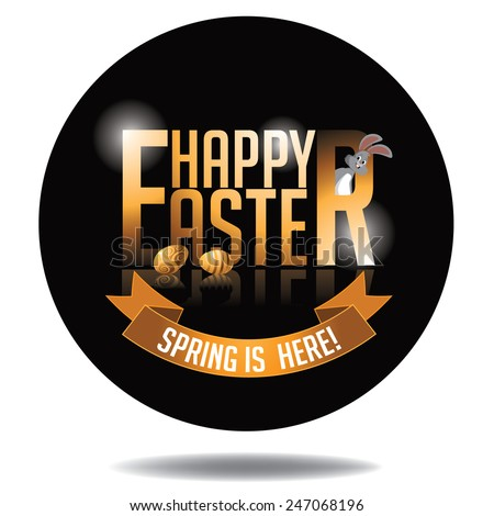 Happy Easter gold type background EPS 10 vector royalty free stock illustration. Perfect for ads, poster, flier, signage, party invitation, easter egg hunt, easter parade - stock vector