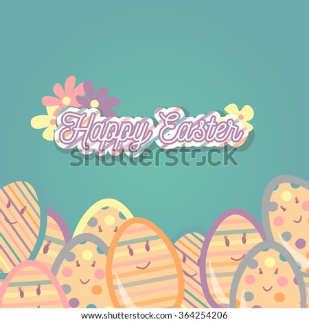 Happy Easter greeting card with eggs smile faces and letters. Vector concept for web sites and printed materials in cartoon style. - stock vector