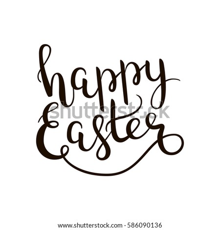 Happy Easter hand-drawn lettering decoration text on white background. Design template for greeting cards, invitations, banners, gifts, prints and posters. Calligraphic inscription.