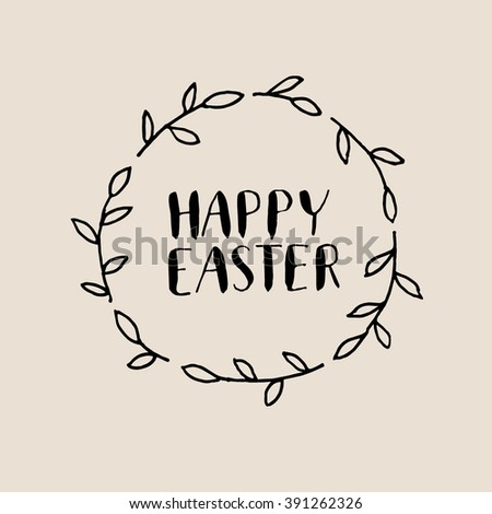 Happy Easter hand lettering calligraphy in wreath - stock vector