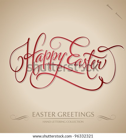 HAPPY EASTER hand lettering - handmade calligraphy; scalable and editable vector illustration (eps8);