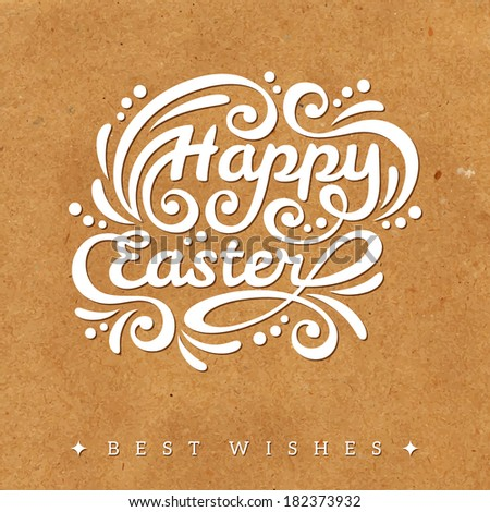 Happy Easter lettering Greeting Card. Vector illustration. Textured background. Wrapping paper. Cardboard with rough structure. Old paper. Vintage style. Wallpaper. - stock vector