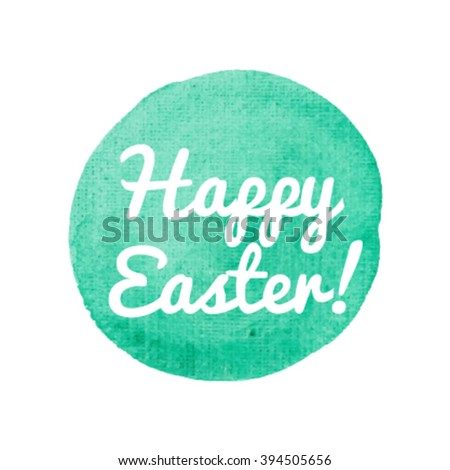 Happy Easter vector illustration hand drawn circle icon, written text on watercolor green background. - stock vector