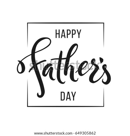 Happy fathers day greeting hand drawn stock vector 648639205 happy fathers day greeting hand drawn lettering for greeting card greeting dad sciox Image collections