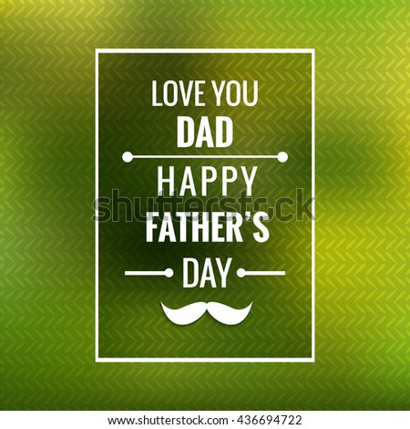 Happy father's day vector card - stock vector
