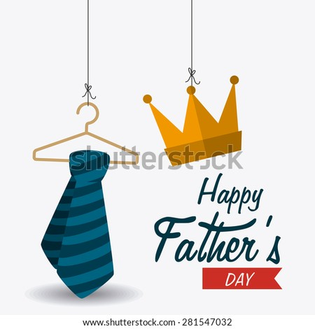 Happy fathers day card design, vector illustration. - stock vector