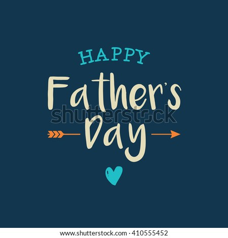 Happy fathers day card with icons heart and arrow. Editable vector design. - stock vector