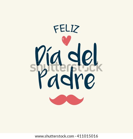 Happy fathers day card with icons heart and mustache. Spanish version. - stock vector