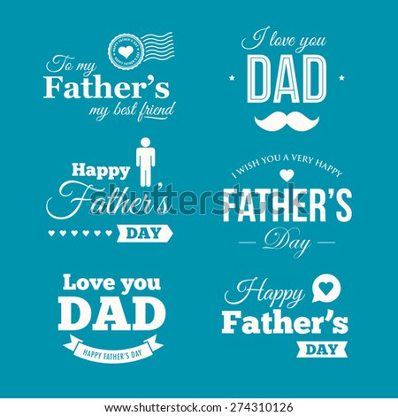 Happy fathers day logo, badge, signs and symbol - stock vector