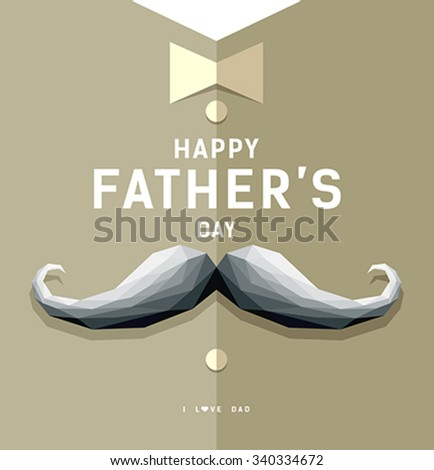 Happy fathers day mustache geometric design greeting card background, vector illustration - stock vector