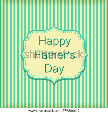Happy Fathers Day On Stripe Wallpaper Wall Vector Text Green Background