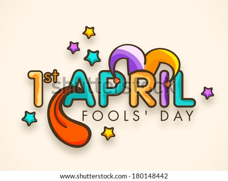 Happy Fool's Day funky concept with colorful stylish text on abstract background. - stock vector
